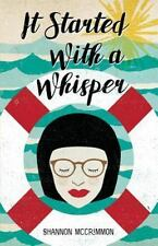 It Started with a Whisper by Shannon McCrimmon (2016, Paperback)