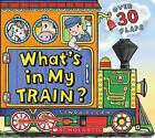 What's in My Train? by Linda Bleck (Hardback, 2017)