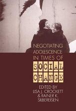 Negotiating Adolescence in Times of Social Change Lisa J. Crockett~Rainer K. Si