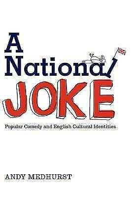 1 of 1 - A National Joke: Popular Comedy and English Cultural Identities, Good Condition