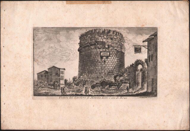 VEDUTA DEL SEPOLCRO DI METELLA DETTO CAPO DI BOVE-MONTAGU-ACQUAFORTE-1761-L1101