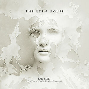 THE-EDEN-HOUSE-Bad-Men-CDS-Monica-Richards-Fields-of-Nephilim-Mission-Roxy-Music