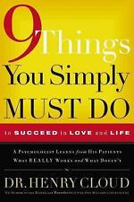 Nine Things You Simply Must Do: To Succeed in Love and Life, Cloud, Henry, Good