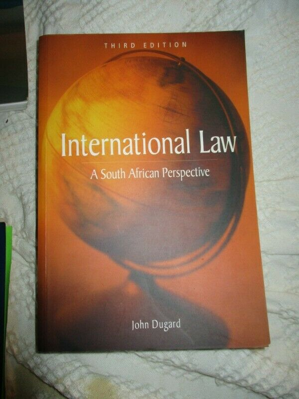 International Law  . A South African Perspective  2005