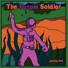 The Purple Soldier by Johnny Hall 9781456009113 Paperback 2010