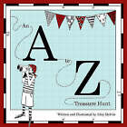 An A to Z Treasure Hunt by Alice Melvin (Paperback, 2007)