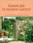 Komm mit in meinen Garten! von Margret Roeckner (2016, Gebundene Ausgabe)