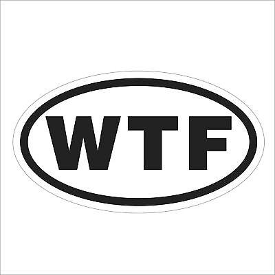 Funny WTF Sign Car Decal Vinyl Sticker