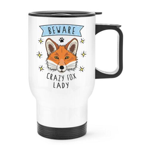 Méfiez-vous Crazy Fox Lady Travel Tasse avec poignée-Drôle Animal Thermique ballon