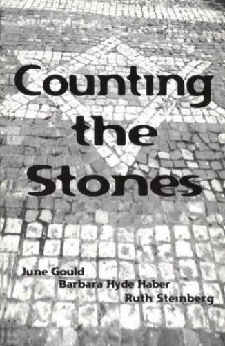 Counting the Stones by Ruth Steinberg; Barbara Hyde Haber; June S. Gould