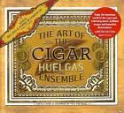 The Art Of The Cigar von Huelgas Ensemble (2011)