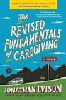 The Revised Fundamentals of Caregiving by Jonathan Evison (Paperback / softback, 2013)