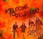 Welcome to Delirium [Digipak] by Midnight River Choir (CD, Aug-2011, Underground Sound)