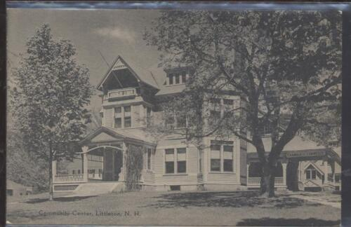 Postcard Littleton,New HampshireNH Community Center view 1920's?