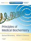 Principles of Medical Biochemistry von Gerhard Meisenberg und William H. Simmons (2011, Taschenbuch)