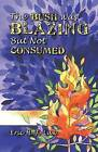 The Bush Was Blazing but Not Consumed by Eric H. F. Law (Paperback, 2007)