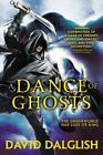 Shadowdance: A Dance of Ghosts 5 by David Dalglish (2014, Paperback)