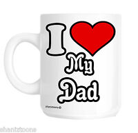 I Love My Dad Father's Day Novelty Gift Mug