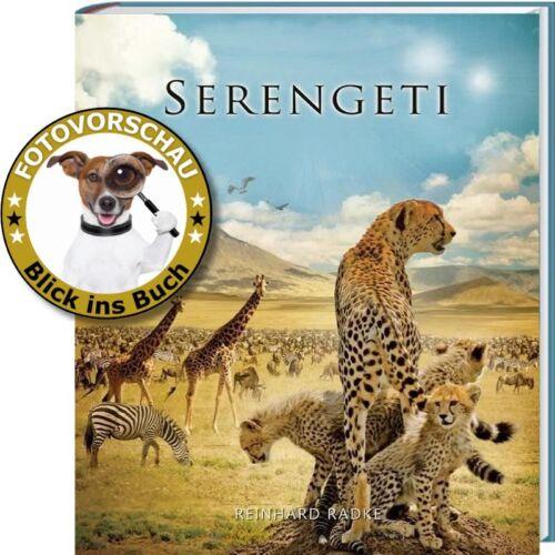 1 von 1 - Bildband Serengeti - Das Buch zum Film (Reinhard Radke, Ostafrika Tansania Kenia