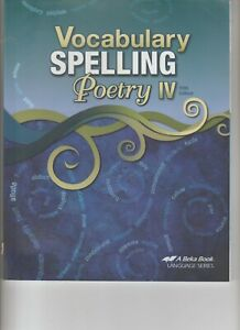 Vocabulary Spelling Poetry IV Fifth Edition A Beka