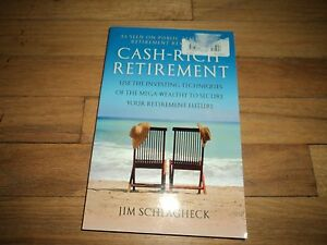 cash rich retirement schlagheck jim