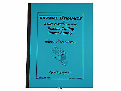 Cnc & Metalworking Supplies Cnc, Metalworking & Manufacturing Diligent Thermal Dynamics Pakmaster 100 Xl Plus Plasma Cutter Operating Manual *1017 Long Performance Life