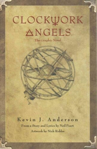 1 of 1 - Rush's Clockwork Angels by Neil Peart, Nick Robles, Kevin J. Anderson...