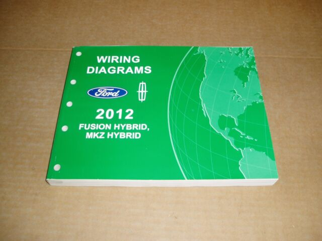2012 Ford Fusion Lincoln Mkz Hybrid Wiring Diagram Service