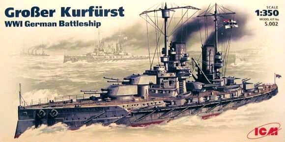 'GROSSER KURFÜRST' - WW I GERMAN BATTLESHIP 1 350 ICM