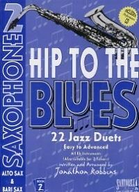 Radient Hip To The Blues 2 Alto Saxophone Duets Book & Cd Beautiful And Charming Wind & Woodwinds