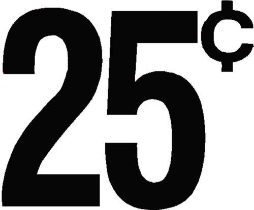 """1/"""" VINTAGE STYLE 25 c CENT VENDING DECAL BLACK MACHINE CUT VINYL TRANSFER 4"""