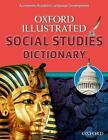 Oxford Illustrated Content Dictionary: Social Studies (2013, Taschenbuch)