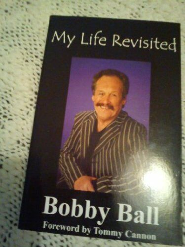 1 of 1 - My Life Revisited,Bobby Ball