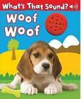 Woof Woof by Hinkler Books PTY Ltd (Hardback, 2010)