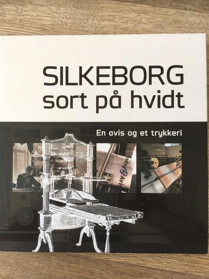 Silkeborg sort på hvidt - en avis og et trykkeri, Kurt Balle