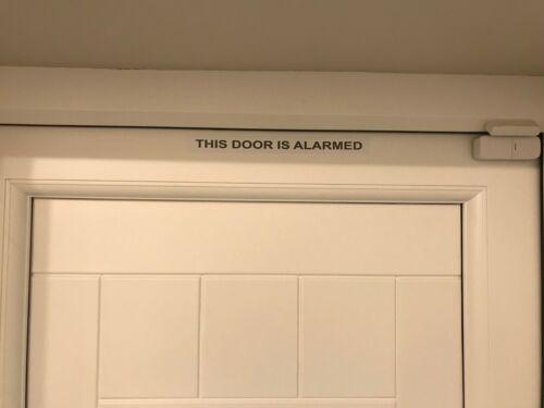 THIS DOOR IS ALARMED STICKER SIGN SECURITY DETERRENT