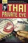 Thai Private Eye by Warren Olson (Paperback, 2008)