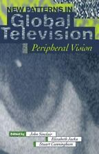 New Patterns in Global Television: Peripheral Vision-ExLibrary