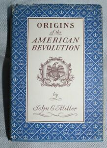 ORIGINS-OF-THE-AMERICAN-REVOLUTION-by-JOHN-G-MILLER-1ST-EDITION-1943-HARDBACK
