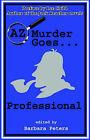 AZ Murder Goes... Professional by Poisoned Pen Press (Paperback, 2002)