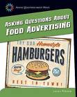 Asking Questions about Food Advertising by Laura Perdew (Hardback, 2015)