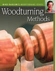 Woodturning Methods by Mike Darlow (Paperback, 2008)