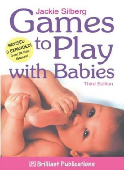 Games to Play with Babies By Jackie Silberg. 9781903853658