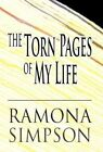The Torn Pages of My Life by Ramona Simpson (Hardback, 2012)