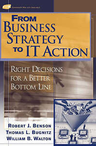 From-Business-Strategy-to-IT-Action-Right-Decisions-for-a-Better-Bottom-Line-R
