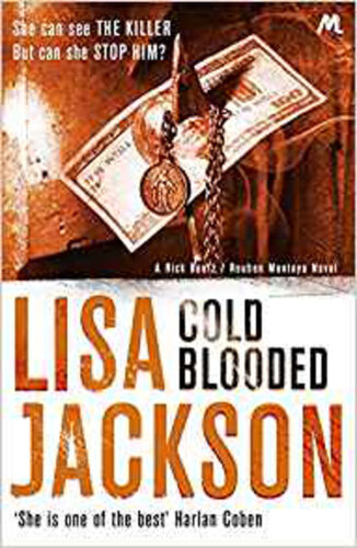 1 of 1 - Cold Blooded: New Orleans series, book 2 (New Orleans thrillers), New, Jackson,