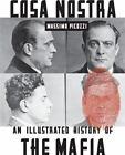 Cosa Nostra : An Illustrated History of the Mafia by Massimo Picozzi (2012, Paperback)