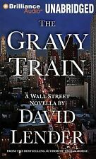 The Gravy Train by David Lender (2012, Paperback, Unabridged)