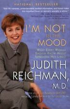 I'm Not in the Mood : What Every Woman Should Know about Improving Her Libido...