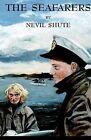 The Seafarers by Nevil Shute (Hardback, 2002)